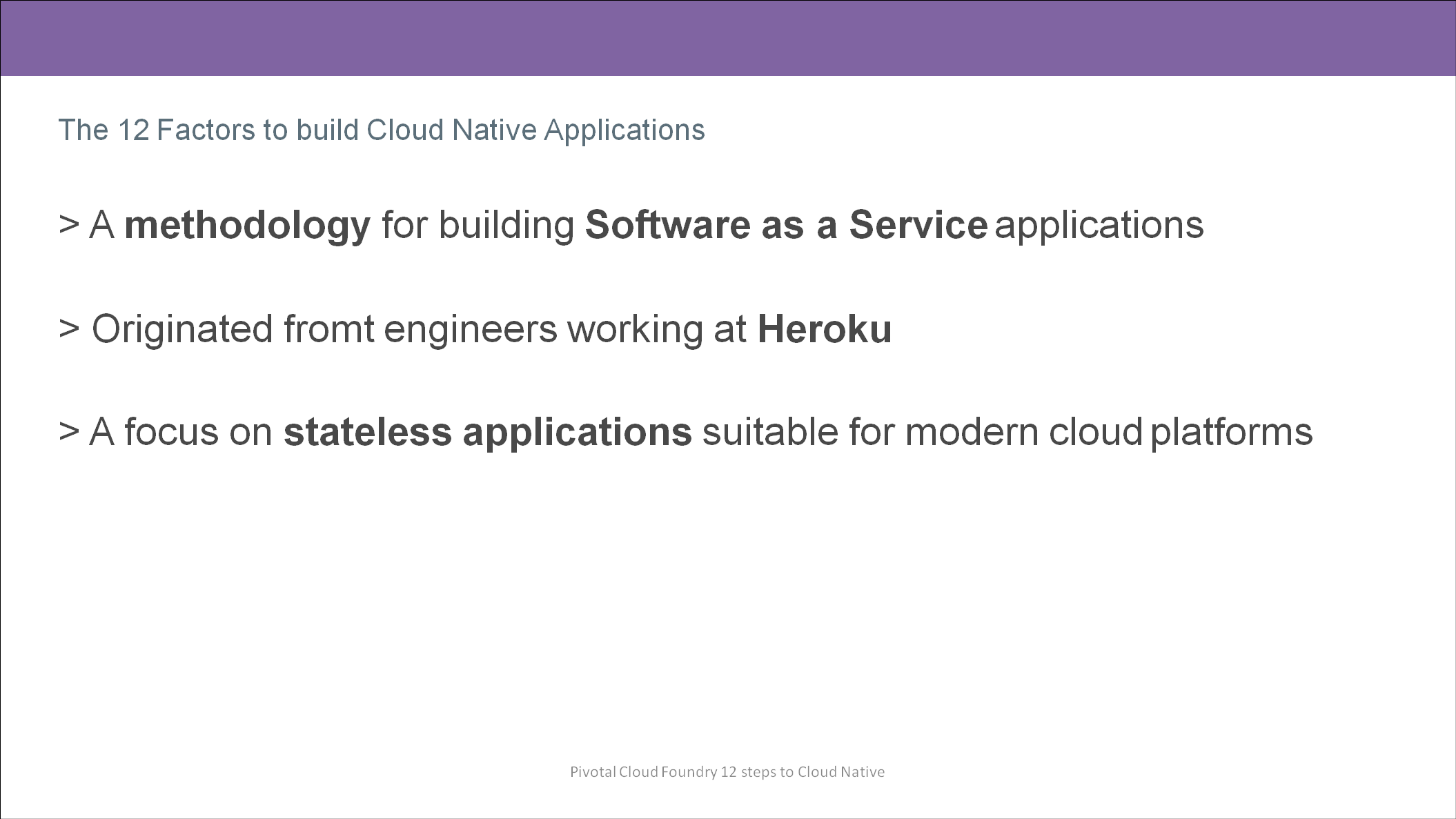 12 Factors to build Cloud Native Applications